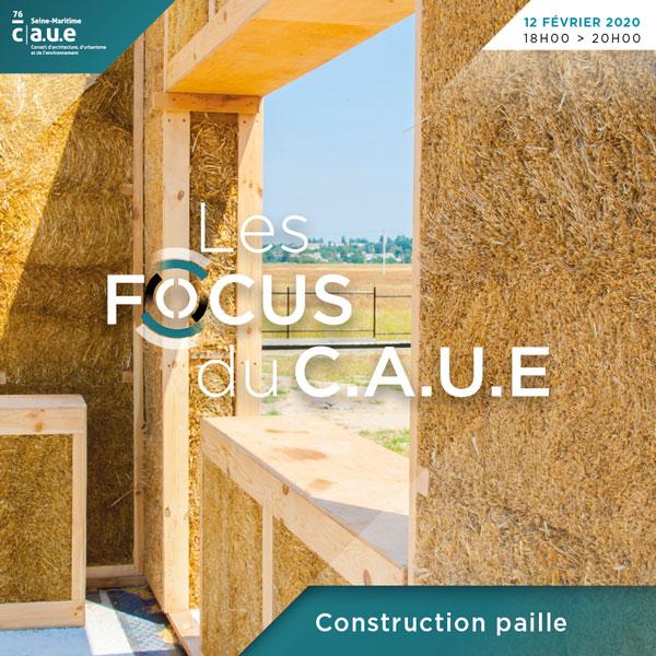 Mercredi 12 février : FOCUS 18h/20h du C.A.U.E. 76 sur le matériau paille dans la construction