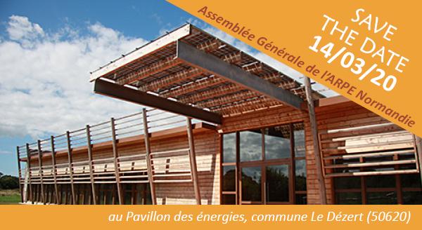 SAVE THE DATE : 14 mars 2020, Assemblée Générale de l'ARPE Normandie au Pavillon des énergies (50) !