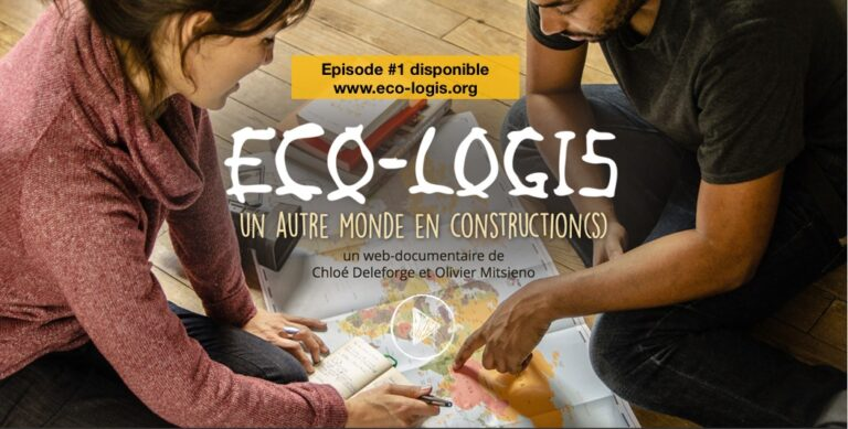 """Découvrez le web-documentaire """"Éco-logis"""" sur les habitats alternatifs à travers le monde"""