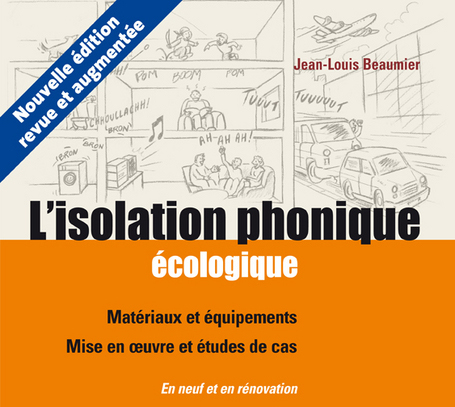 3&4/11 Formation en ligne sur l'isolation phonique : il reste des places !