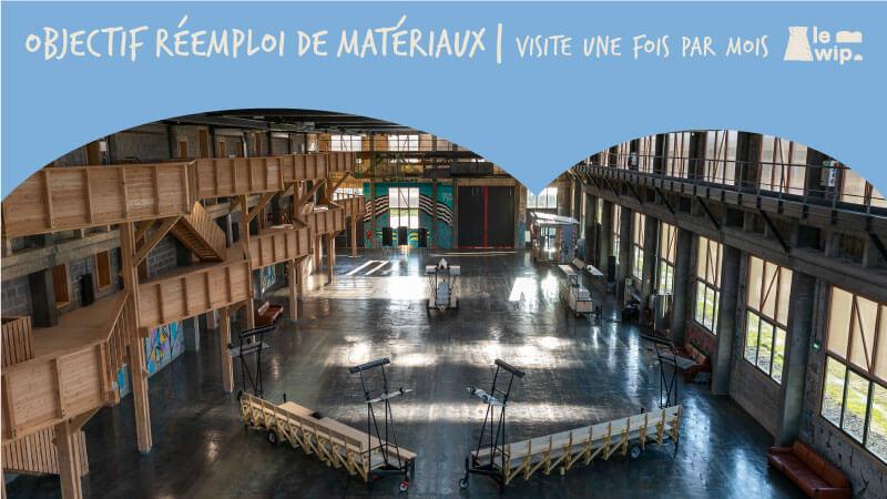 Objectifs réemploi de matériaux de construction : visitez Le Wip une fois par mois